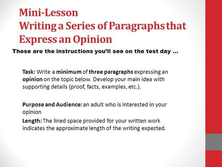 Mini-Lesson Writing a Series of Paragraphs that Express an Opinion