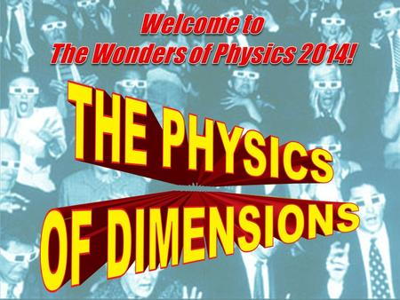 "The first presentation of The Wonders of Physics was in 1984. The shows were inspired by UW Chemistry Professor Bassam Shakhashiri's ""Once Upon a Christmas."