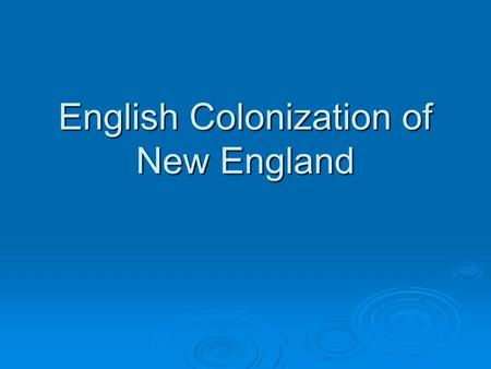 English Colonization of New England