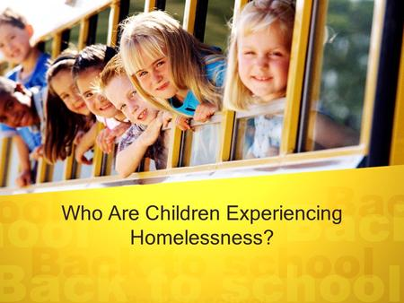 Who Are Children Experiencing Homelessness?. Legal Basis McKinney-Vento Act (education subtitle) –42 U.S.C. § 11431 et seq. Homeless definition –42 U.S.