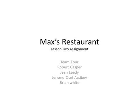 Max's Restaurant Lesson Two Assignment