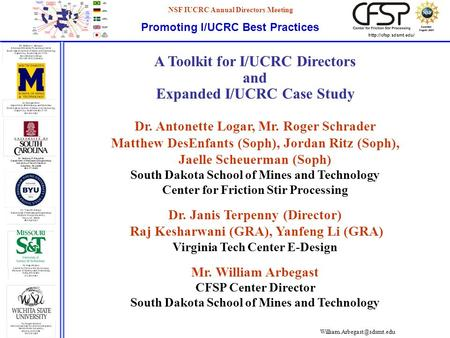 Promoting I/UCRC Best Practices NSF IUCRC Annual Directors Meeting Awarded August 2004 Awarded August 2004