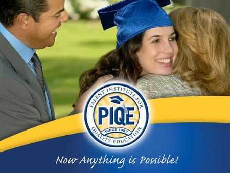 """CREATING A COLLEGE GOING CULTURE"" PIQE Affiliate Timeline."