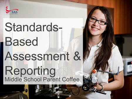 Standards-Based Assessment & Reporting