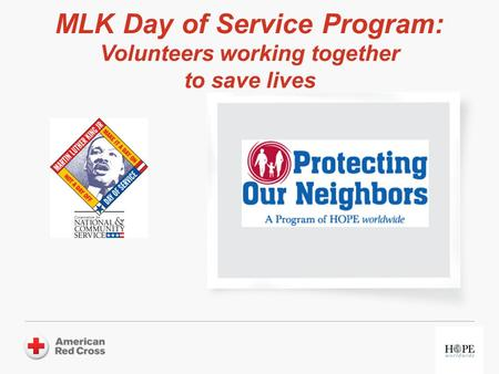 MLK Day of Service Program: Volunteers working together to save lives.