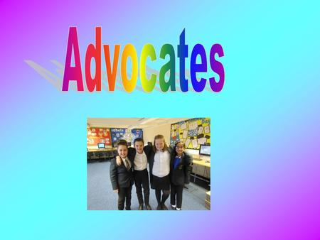 Hello how are you we hope you enjoyed our new year resolution PowerPoint. We hope to hear from you soon. This is a new PowerPoint about advocates. We.