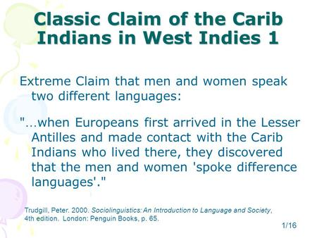 Classic Claim of the Carib Indians in West Indies 1