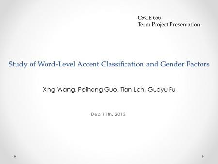 Study of Word-Level Accent Classification and Gender Factors