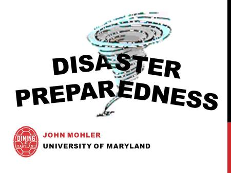DISA PREPAR JOHN MOHLER UNIVERSITY OF MARYLAND EDNESS STER.