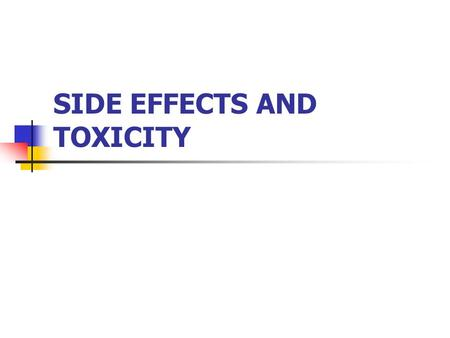 SIDE EFFECTS AND TOXICITY. GI EFFECTS Almost all antibiotics are irritating to the GI tract. Diarrhea is very common. Nausea, vomiting.