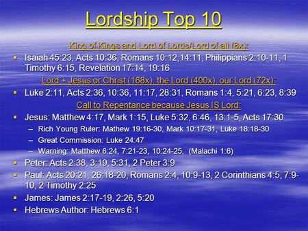 Lordship Top 10 King of Kings and Lord of Lords/Lord of all (8x):