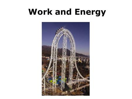 Work and Energy. Work Done by a Constant Force.