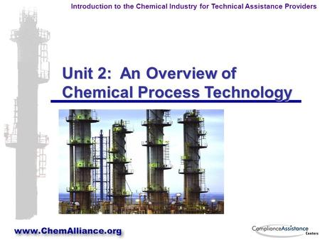 Unit 2: An Overview of Chemical Process Technology