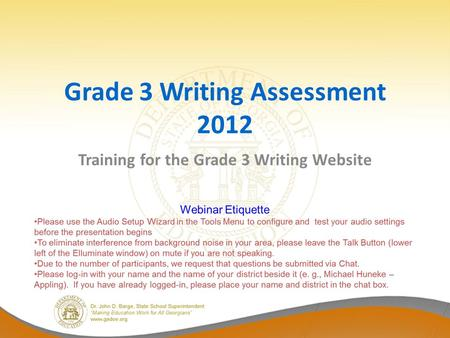 Grade 3 Writing Assessment 2012 Training for the Grade 3 Writing Website.