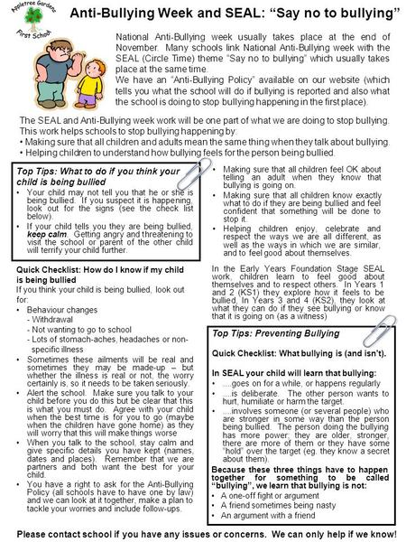 "Anti-Bullying Week and SEAL: ""Say no to bullying"" Top Tips: What to do if you think your child is being bullied Your child may not tell you that he or."