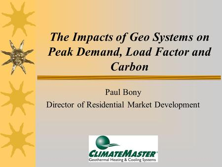 The Impacts of Geo Systems on Peak Demand, Load Factor and Carbon