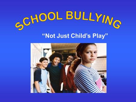 """Not Just Child's Play"". Presenters Erika Correa H. Elizabeth Fromang Helen Hernandez Lauren Reid Prisca Jean Tania Saby Audience: Children grades 6 th."