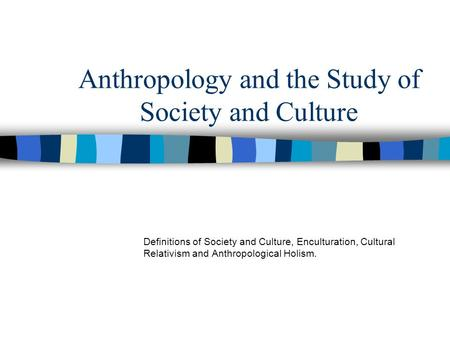 What is Anthropology? » Anthropology » Boston University