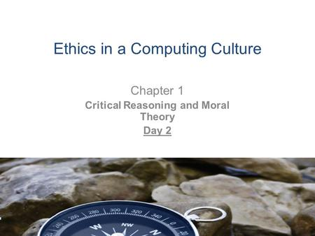 Ethics in a Computing Culture