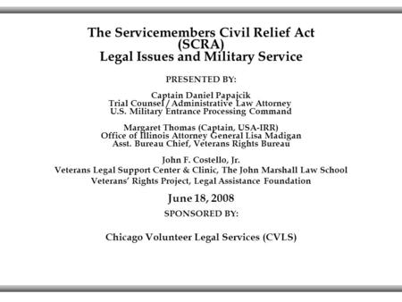 The Servicemembers Civil Relief Act (SCRA)