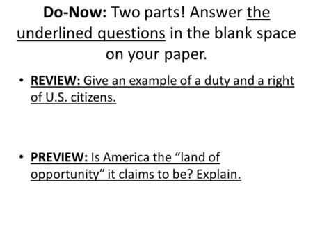 REVIEW: Give an example of a duty and a right of U.S. citizens.