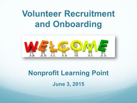 Volunteer Recruitment and Onboarding