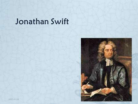 the representation of jonathan swifts life in his literary work Although his literary reputation declined somewhat during the 19th cent, he is now recognized as the greatest poet of the 18th cent and the greatest the life of jonathan swift, vols 1-2 london, 1894 jonathan swift jonathan, goodluck ebele jonathan, joseph leabua jonath-elem.