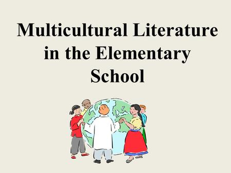 Multicultural Literature in the Elementary School.