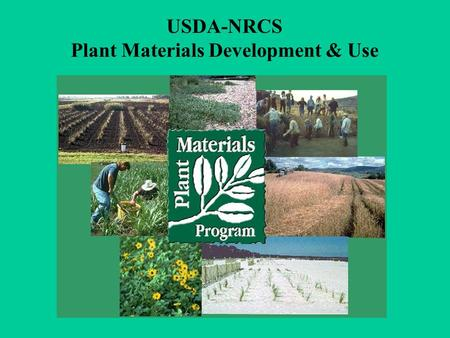 USDA-NRCS Plant Materials Development & Use. Service Areas of the Plant Materials Centers.