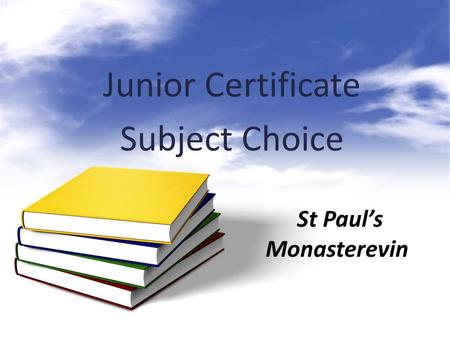 Junior Certificate Subject Choice St Paul's Monasterevin.