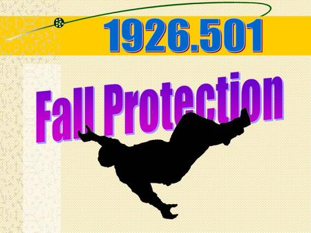 Why Are We Here Today 2,411 Total # of Citations Issued by OSHA Related to the Fall Protection Standard 29 CFR 1926.500.