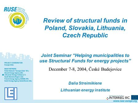 "Review of structural funds in Poland, Slovakia, Lithuania, Czech Republic Joint Seminar ""Helping municipalities to use Structural Funds for energy projects"""