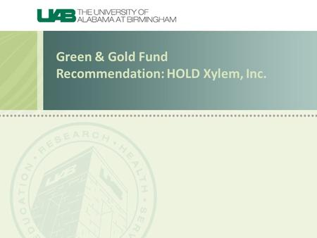 Green & Gold Fund Recommendation: HOLD Xylem, Inc.