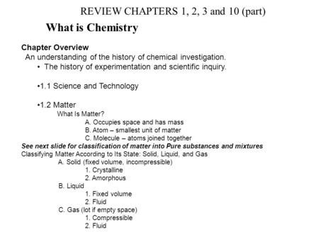 What is Chemistry REVIEW CHAPTERS 1, 2, 3 and 10 (part)