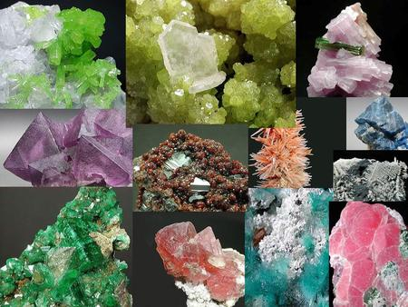 All Minerals 1.Are formed by naturallly 2.Are NOT alive (inorganic) 3.Are solid 4.Are elements or compounds with a unique chemical makeup 5.Are made up.