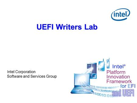 UEFI Writers Lab Intel Corporation Software and Services Group.