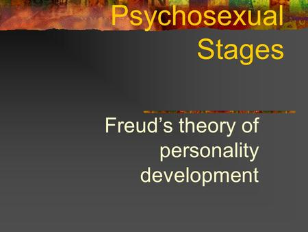 Freud's theory of personality development