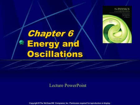 Chapter 6 Energy and Oscillations