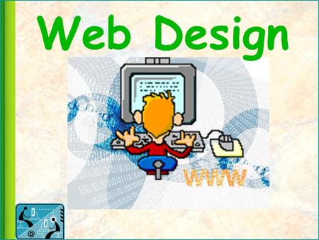 Web Design. Course Description This course is designed to Provide the necessary skills and training –for an entry level position in the field of Web.