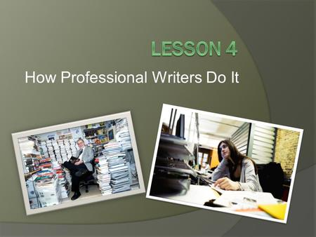 How Professional Writers Do It. Professional Writing  Another term for professional writing is technical writing.  Professional writing is a form of.