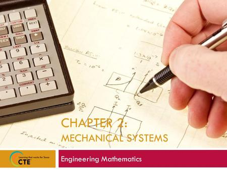 CHAPTER 2: MECHANICAL SYSTEMS Engineering Mathematics.