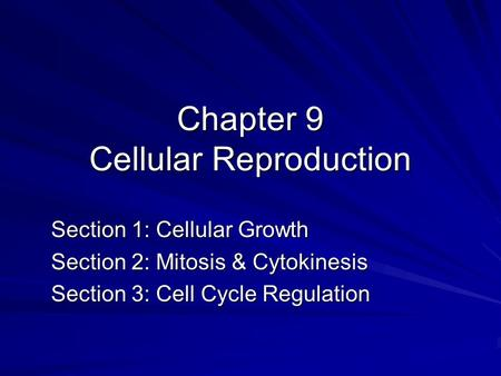 Chapter 9 Cellular Reproduction