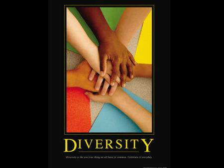 You want diversity? Got to know someone! ~ Bart Carey.