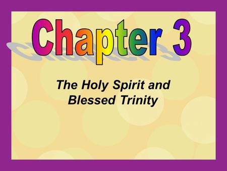 The Holy Spirit and Blessed Trinity