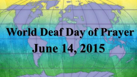World Deaf Day of Prayer