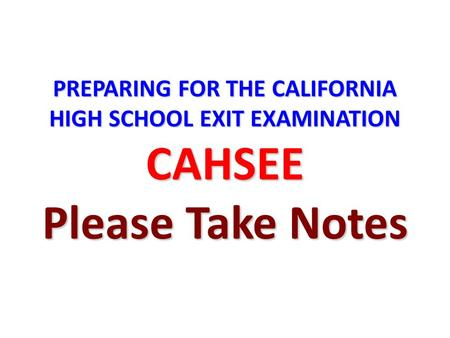 How is the CAHSEE Essay Graded?