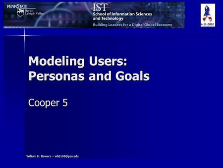 William H. Bowers – Modeling Users: Personas and Goals Cooper 5.