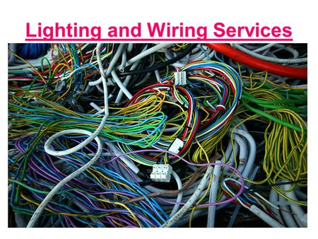 Lighting and Wiring Services