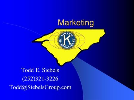 Marketing Todd E. Siebels (252)321-3226