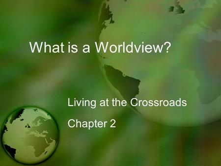 Living at the Crossroads Chapter 2